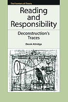 Reading and responsibility deconstruction's traces