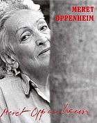 Meret Oppenheim : eine andere Retrospektive = Meret Oppenheim : a different retrospective