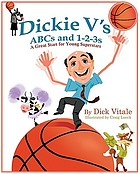 Dickie V's ABCs and 1-2-3s : a great start for young superstars
