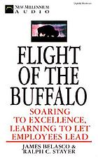 Flight of the buffalo : [soaring to excellence, learning to let employees lead]