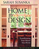 Home by design : transforming your house into home