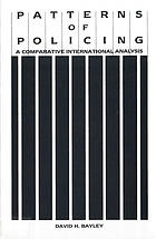 Patterns of policing : a comparative international analysis