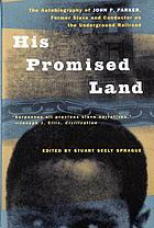 His Promised Land-Biography of John P. Parker