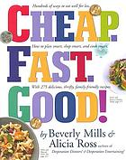 Cheap, fast, good! : a cookbook