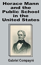 Horace Mann and the public schools in the United States