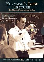 Feynman's lost lecture : the motion of planets around the sun