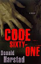 Code sixty-one : a novel