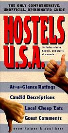 Hostels U.S.A. : the only comprehensive, unofficial, opinionated guide