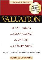 Valuation : measuring and managing the value of companies