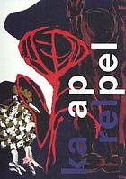 Karel Appel : pastorale, chiaroscuro