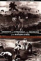 Identity and struggle at the margins of the nation-state : the laboring peoples of Central America and the Hispanic Caribbean
