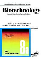 Biotechnology : a multi-volume comprehensive treatise