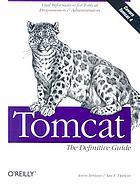 Tomcat : the definitive guide