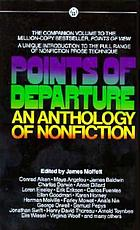 Points of departure : an anthology of nonfiction