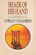 Shade of His hand : talks on the book of Ecclesiastes.