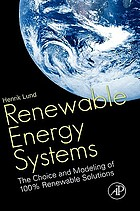 Renewable energy systems : the choice and modeling of 100% renewable solutions