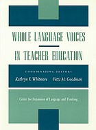 Whole language voices in teacher education