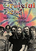 "Grateful Dead : ""what a long, strange trip it's been"""