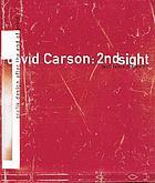 David Carson : 2ndsight : grafik design after the end of print