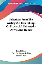 Selections from the writings of Josh Billings [pseud.] or; Proverbial philosophy of wit and humor