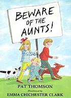 Beware of the aunts!