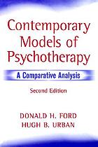 Contemporary models of psychotherapy : a comparative analysis