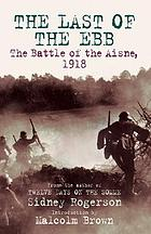 The last of the ebb : the Battle of the Aisne, 1918