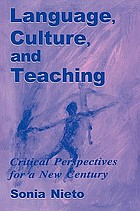 Language, culture, and teaching : critical perspectives for a new century