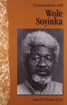 Conversations with Wole Soyinka