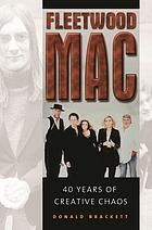 Fleetwood Mac : 40 years of creative chaos