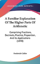 A familiar explanation of the higher parts of arithmetic