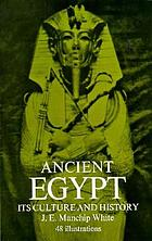 Ancient Egypt; its culture and history