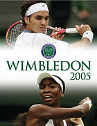 The championships - Wimbledon : official annual 2005