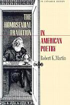 The homosexual tradition in American poetry