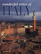 Wonderful cities of Italy