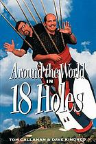 Around the world in eighteen holes