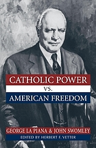 Catholic power vs. American freedom