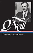 Complete plays  1913-1920Complete plays, 1913-1920