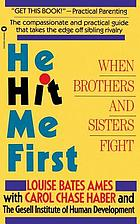 He hit me first : when brothers and sisters fight