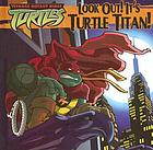 Look out! It's turtle titan