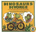 Dinosaurs divorce : a guide for changing families