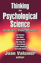 Thinking in psychological science : ideas and their makers