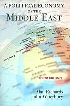 A political economy of the Middle East : state, class, and economic development