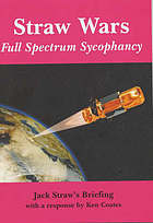 Straw wars : full spectrum sycophancy : Jack Straw's briefing