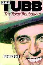 Ernest Tubb : the Texas troubadour