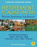 Retirement places rated : what you need to know to plan the retirement you deserve