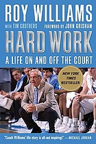 Hard work : a life on and off the court