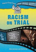"Racism on trial : from the Medgar Evers murder case to ""Ghosts of Mississippi"""