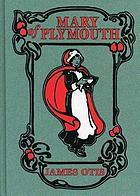 Mary of Plymouth ; a story of the Pilgrim settlement