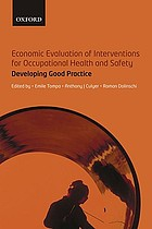 Economic evaluation of interventions for occupational health and safety : developing good practice